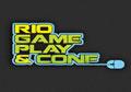 Rio Game Play & Conferece